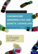 Chromosome Abnormalities and Genetic Counseling (Oxford Monographs on Medical Genetics)