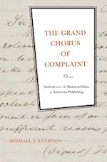 The Grand Chorus of Complaint