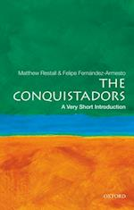 Conquistadors: A Very Short Introduction (VERY SHORT INTRODUCTIONS)