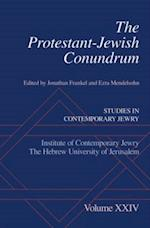 Protestant-Jewish Conundrum: Studies in Contemporary Jewry, Volume XXIV (STUDIES IN CONTEMPORARY JEWRY)