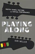 Playing Along (The Oxford Music/Media Series)