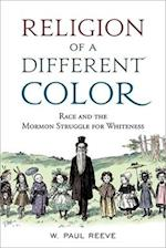 Religion of a  Different Color af W Paul Reeve