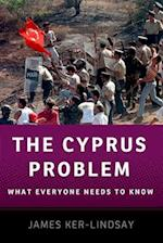 The Cyprus Problem (What Everyone Needs to Know)