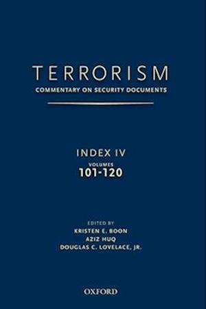 TERRORISM: COMMENTARY ON SECURITY DOCUMENTS INDEX IV