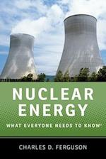 Nuclear Energy (What Everyone Needs to Know)