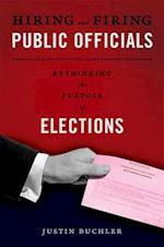 Hiring and Firing Public Officials