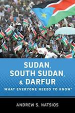 Sudan, South Sudan, and Darfur (What Everyone Needs to Know Paperback)