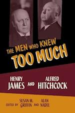 The Men Who Knew Too Much af Alan Nadel, Susan Griffin, Susan M Griffin