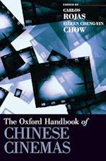 The Oxford Handbook of Chinese Cinemas (Oxford Handbooks)