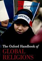 The Oxford Handbook of Global Religions af Mark Juergensmeyer