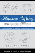 Audacious Euphony (Oxford Studies in Music Theory)