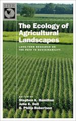 The Ecology of Agricultural Landscapes (The Long-term Ecological Research Network)
