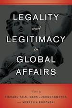 Legality and Legitimacy in Global Affairs af Richard Falk, Vesselin Popovski, Mark Juergensmeyer