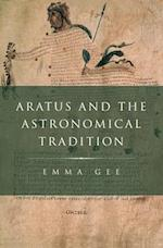 Aratus and the Astronomical Tradition (CLASSICAL CULTURE AND SOCIETY)