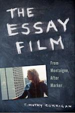 Essay Film: From Montaigne, After Marker af Timothy Corrigan