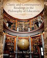 Classic and Contemporary Readings in the Philosophy of Education af Steven M. Cahn