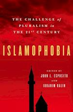 Islamophobia: The Challenge of Pluralism in the 21st Century