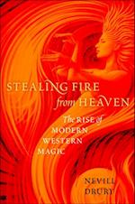 Stealing Fire from Heaven: The Rise of Modern Western Magic