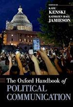 The Oxford Handbook of Political Communication (Oxford Handbooks)