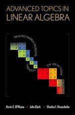 Advanced Topics in Linear Algebra af John Clark, Charles Vinsonhaler, Kevin O Meara