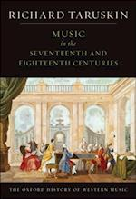 Music in the Seventeenth and Eighteenth Centuries: The Oxford History of Western Music af Richard Taruskin