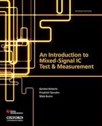 An Introduction to Mixed-Signal IC Test and Measurement af Mark Burns, Gordon Roberts, Friedrich Taenzler