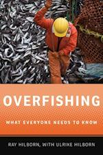 Overfishing: What Everyone Needs to KnowRG (What Everyone Needs to Know)