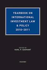 Yearbook on International Investment Law & Policy 2010-2011 (Foreign Direct Investment Law Yearbook)