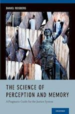 The Science of Perception and Memory