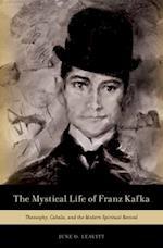 The Mystical Life of Franz Kafka