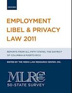 Employment Libel & Privacy Law 2011 (Employment Libel and Privacy Law)
