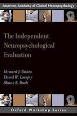 The Independent Neuropsychological Evaluation (Aacn Workshop Series)