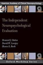 The Independent Neuropsychological Evaluation (Oxford Workshop)