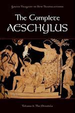 Complete Aeschylus: Volume I: The Oresteia af Aeschylus Aeschylus