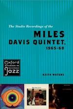 Studio Recordings of the Miles Davis Quintet, 1965-68 (Oxford Studies in Recorded Jazz)