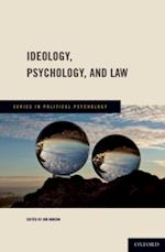 Ideology, Psychology, and Law (Series in Political Psychology)