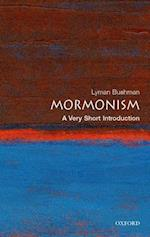 Mormonism: A Very Short Introduction (VERY SHORT INTRODUCTIONS)
