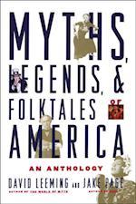 Myths, Legends, and Folktales of America An Anthology