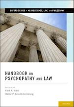 Handbook on Psychopathy and Law (Oxford Series in Neuroscience, Law and Philosophy)