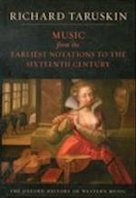 Music from the Earliest Notations to the Sixteenth Century af Richard Taruskin