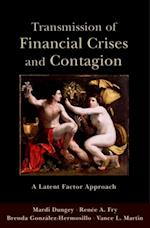 Transmission of Financial Crises and Contagion:: A Latent Factor Approach (The Cerf Monographs on Finance And the Economy)