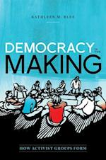 Democracy in the Making (Oxford Studies in Culture and Politics)