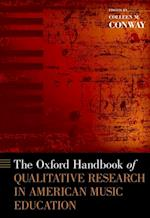 Oxford Handbook of Qualitative Research in American Music Education