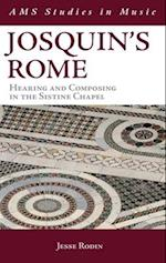 Josquin's Rome (AMS Studies in Music)