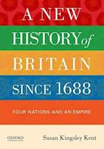 A New History of Britain Since 1688
