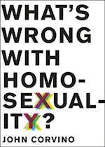 Whats Wrong with Homosexuality?