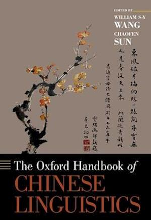 The Oxford Handbook of Chinese Linguistics