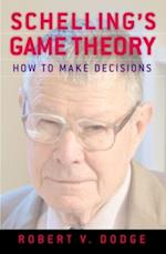 Schellings Game Theory: How to Make Decisions af Robert V Dodge