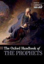 The Oxford Handbook of the Prophets (Oxford Handbooks)