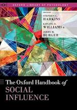 The Oxford Handbook of Social Influence (Oxford Library of Psychology)